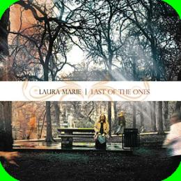 MusicAlbum - Indie Music Series (Laura Marie - Last of The Ones - FULL MUSIC ALBUM + MUSIC VIDEO)