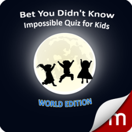 Bet You Didn't Know- Impossible Quiz for Kids (World)