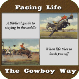AudioBook - Facing Life The Cowboy Way (A Biblical Guide To Staying In The Saddle)