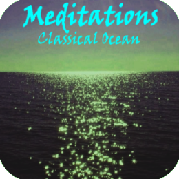 Meditation - Classical Oceans (Ocean Waves set to a Classical Music Soundtrack)