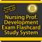 Nursing Professional Development Exam Flashcard Study System