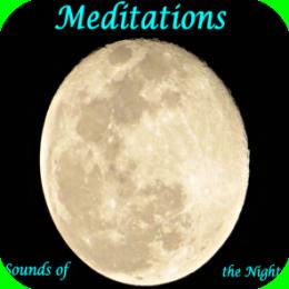 Meditation - Sounds of the Night