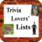 Trivia Lovers' Lists