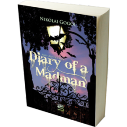 Diary of a Madman and Other Tales by Nikolai Gogol eBook App