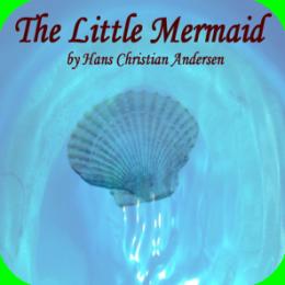 AudioBook - The Little Mermaid (by Hans Christian Andersen)