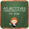 Adjectives For Kids