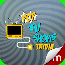POP TV Show Trivia