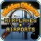 Hidden Objects - Airplanes and Airports