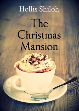The Christmas Mansion (sweet gay romance)