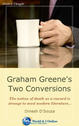 Graham Greene's Two Conversions