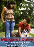 Book Cover Image. Title: Yours, Mine and Ours, Author: Margaret Daley