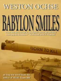 Babylon Smiles - An Iraqi War Heist Novel