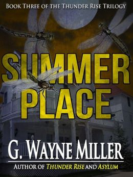 Summer Place - Book III of the Thunder Rise Trilogy