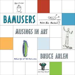Bamusers: Musings In Art