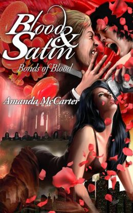 Bonds of Blood (Blood and Satin Book 2)