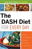 Book Cover Image. Title: The DASH Diet for Every Day:  4 Weeks of DASH Diet Recipes & Meal Plans to Lose Weight & Improve Health, Author: Telamon Press