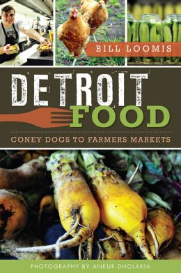 Detroit Food: Coney Dogs to Farmers Markets