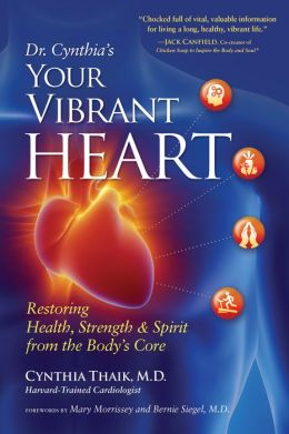 Your Vibrant Heart: Restoring Health, Strength, and Spirit from the Body's Core