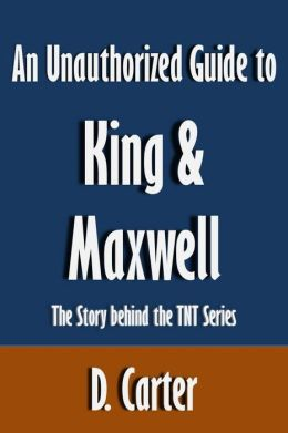 An Unauthorized Guide to King & Maxwell: The Story behind the TNT Series [Article]