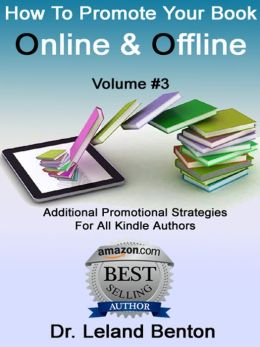 How To Promote Your Book Online & Offline Vol 3