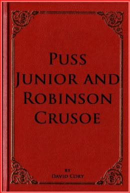 Puss Junior and Robinson Crusoe
