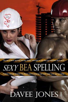 Sexy Bea Spelling