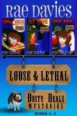 Book Cover Image. Title: Loose & Lethal (Dusty Deals Mystery Box Set:  Books 1 - 3), Author: Rae Davies