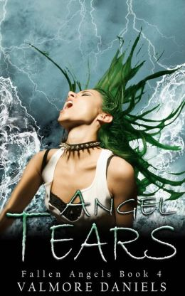 Angel Tears: The Fourth Book of Fallen Angels