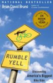 Book Cover Image. Title: Rumble Yell:  Discovering America's Biggest Bike Ride, Author: Brian David Bruns