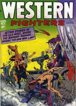 Western Fighters Number 4 Western Comic Book