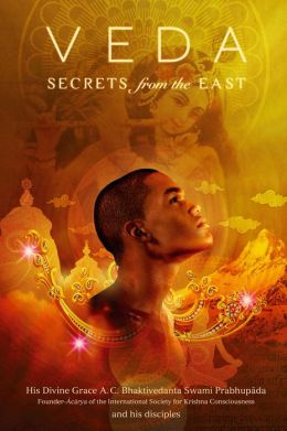 Veda, Secrets from the East