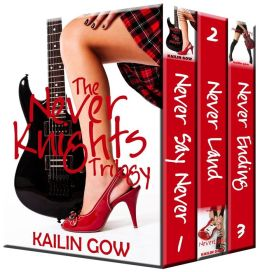 The Never Knights Trilogy (A New Adult Rock Romance Complete Series Set)