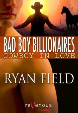 Bad Boy Billionaires: Cowboy in Love