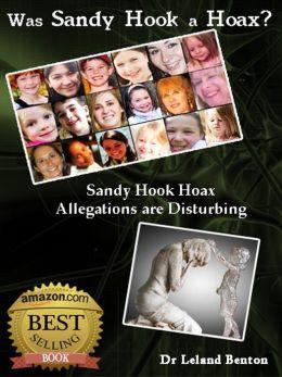 Was Sandy Hook a Hoax
