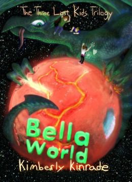 Bella World (Three Lost Kids, #2)