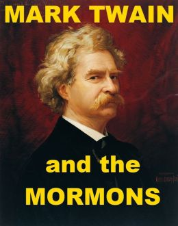 Mark Twain and the Mormons
