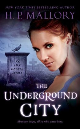 The Underground City (Lily Harper Series #2)