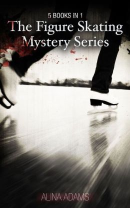 Figure Skating Mystery Series (5 Books in 1)