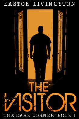 The Visitor (The Dark Corner, #1)