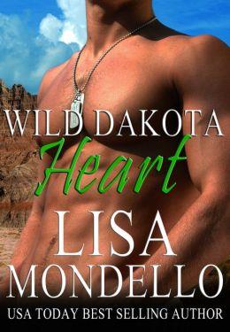 Wild Dakota Heart (Book 4 - Dakota Hearts)