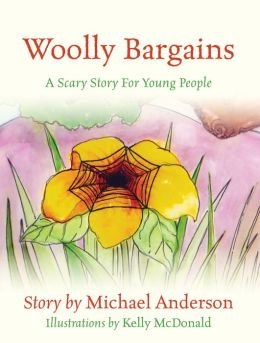 Woolly Bargains: A Scary Story For Young People