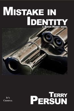 Mistake In Identity -- a Novella (for fans of JD Robb, Elmore Leonard, Donald Westlake, Harlan Coben, and Lee Child)