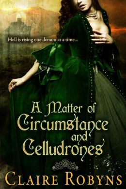 A Matter of Circumstance and Celludrones (Dark Matters 1)