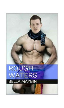 Rough Waters (Alpha Sailors, Military, BBW, Curvy, BBW Military Romance)