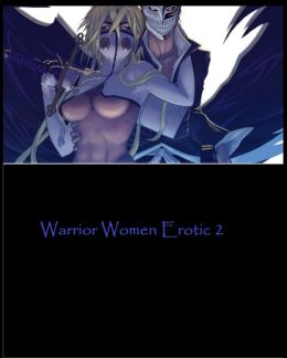 Warrior Women Erotic 2