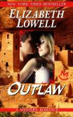 Book Cover Image. Title: Outlaw, Author: Elizabeth Lowell