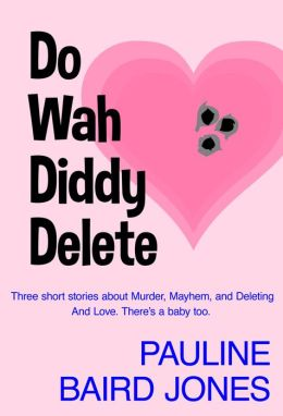 Do Wah Diddy Delete