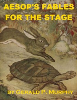 Aesop's Fables for the Stage