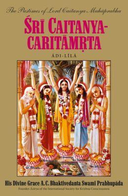 Sri Caitanya-caritamrta, Adi-lila