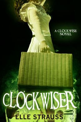 ClockwiseR (sequel to Clockwise, The Clockwise Series #2)